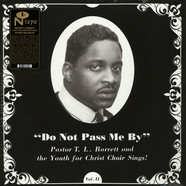 Pastor T.L. Barrett And The Youth For Christ Choir - Do Not Pass Me By Volume Ii Black Vinyl Edition