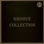 V.A. - Groove Collection 27