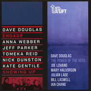 Dave Douglas - Showing Up / The Power Of The Vote