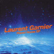 Laurent Garnier - Planet House EP