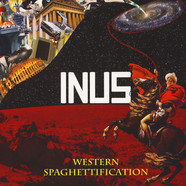 Inus - Western Spaghettification