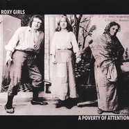 Roxy Girls - A Poverty Of Attention