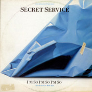 Secret Service - I'm So I'm So I'm So (I'm So In Love With You)