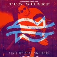 Ten Sharp - Ain't My Beating Heart