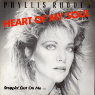 Phyllis Rhodes - Heart Of My Soul / Steppin' Out On Me