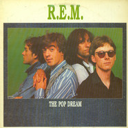 R.E.M. - The Pop Dream
