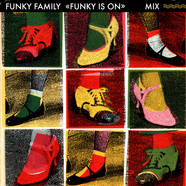 Funky Family - Funk Is On