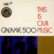 Galaxie 500 - This Is Our Music