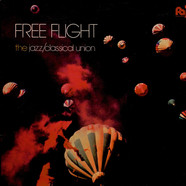 Free Flight - The Jazz/Classical Union