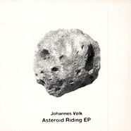Johannes Volk - Asteroid Riding EP