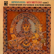 Yehudi Menuhin - Ravi Shankar - Jean-Pierre Rampal - Improvisations - West Meets East - Album 3