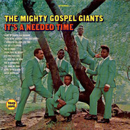 The Mighty Gospel Giants - It's A Needed Time