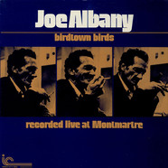 Joe Albany - Birdtown Birds - Recorded Live At Montmartre