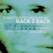 DJ SS / Twisted Individual - Back 2 Back (Volume 2)