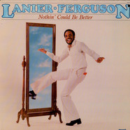 Lanier Ferguson - Nothin' Could Be Better