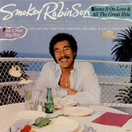 Smokey Robinson - Blame It On Love & All The Great Hits
