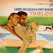 Gerry Mulligan & Chet Baker - Timeless