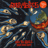 Spermbirds - Go To Hell And Then Turn Left Coloured Vinyl Edition