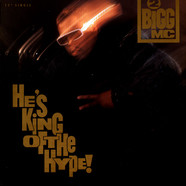 2 Bigg MC - He's King Of The Hype!