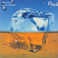 Otis Junior & Dr. Dundiff - Cool