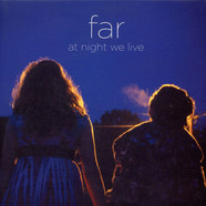 Far - At Night We Live