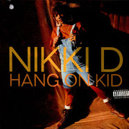 Nikki D - Hang On Kid / Your Man Is My Man