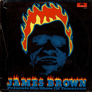 James Brown - Presents His Show Of Tomorrow