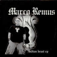 Marco Remus - Indian Beast EP