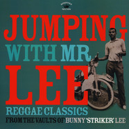 V.A. - Jumping With Mr Lee: Reggae Classics From The Vault Of Bunny