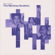 Martinez Brothers, The - Fabric Presents: The Martinez Brothers