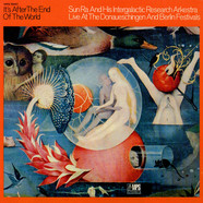 Sun Ra Arkestra, The - It's After The End Of The World - Live At The Donaueschingen And Berlin Festivals