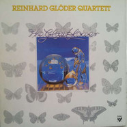 Reinhard Glöder Quartett - The Glassblower