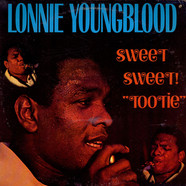 Lonnie Youngblood - Sweet Sweet Tootie