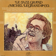 Michel Legrand & Co. - Le Jazz Grand