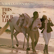 Norman Connors - This Is Your Life