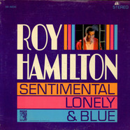 Roy Hamilton - Sentimental Lonely & Blue