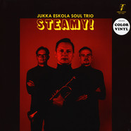 Jukka Eskola Soul Trio - Steamy! Coloured Vinyl Edition