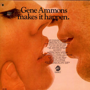 Gene Ammons - Gene Ammons Makes It Happen.