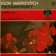 Pyotr Ilyich Tchaikovsky / Igor Markevitch, The London Symphony Orchestra - Manfred