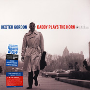 Dexter Gordon - Daddy Plays The Horn
