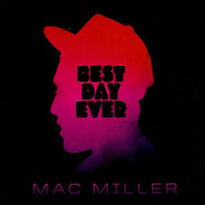 Mac Miller - Best Day Ever Remastered Edition