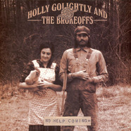 Holly Golightly & The Brokeoffs - No Help Coming