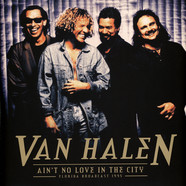 Van Halen - Ain't No Love In This City