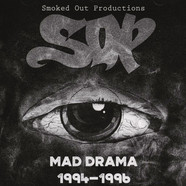 Smoked Out Productions - Mad Drama 94-96