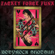 Zackey Force Funk - Bodyrock Shotgun/ El Mero Mero Remix