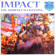 Impact - The Audience Is Listening
