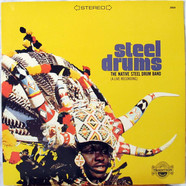 The Native Steel Drum Band - Steel Drums (A Live Recording)
