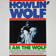 Howlin' Wolf - I Am The Wolf