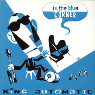 King Automatic - In The Blue Corner