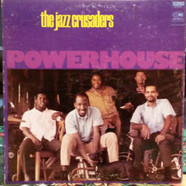The Crusaders - Powerhouse